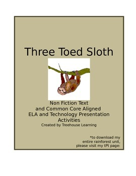 CCSS and NGSS Aligned Rainforest Unit:  3 Toed Sloth