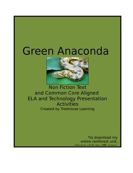 Rainforest Animals:  Green Anaconda Unit
