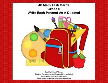 Percents-CCSS.MATH.CONTENT.6.RP.A.3.C-Sixth Grade Math Task Cards- School Theme