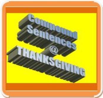 CCSS/PARCC-ALIGNED: Compound Sentences & THANKSGIVING!