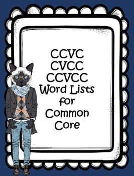 CCVC, CVCC, CCVCC Word Phonics Lists, Common Core
