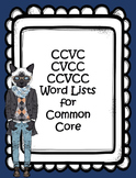 CCVC, CVCC, CCVCC Word Phonics Lists, Common Core