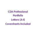 CDA Professional Portfolio Letters (A-I) Coversheets Included