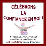 CÉLÉBRONS LA CONFIANCE EN SOI - French Self-Confidence Sto