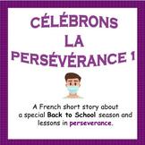 CÉLÉBRONS LA PERSÉVÉRANCE - French Perseverance 1 (Resilie