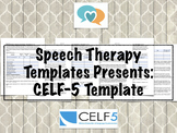 CELF-5 Template | Speech Therapy Assessment