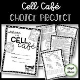 CELL CAFE PROJECT - Menu of choices!