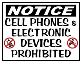 CELL PHONE & ELECTRONIC DEVICES PROHIBITED SIGN