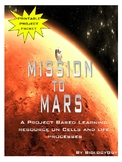 "CELLS AND LIFE PROCESSES ""MISSION TO MARS"" PROJECT PACKET"