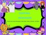 CENTRAL MESSAGES in FOLKTALES: Fables, Fairytales, Myths P