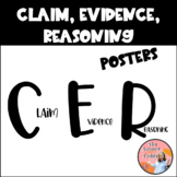 CER - Claim, Evidence, Reasoning Posters