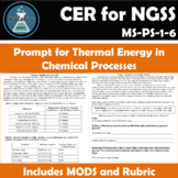 Thermal Energy in Chemical Reactions CER for NGSS MS-PS-1-6