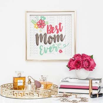 CF173 Best Mom Ever Cut File