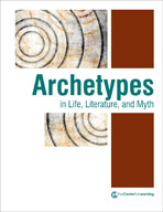 Archetypes in Life, Literature, and Myth Lesson Plans
