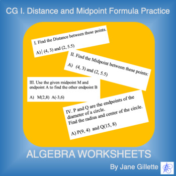 CG I: Distance and Midpoint Formula Practice