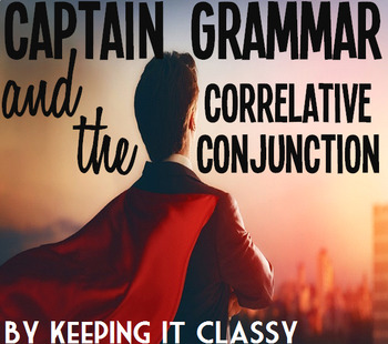 CG and the Correlative Conjunction: A Readers' Theater, Prezi, and Activity