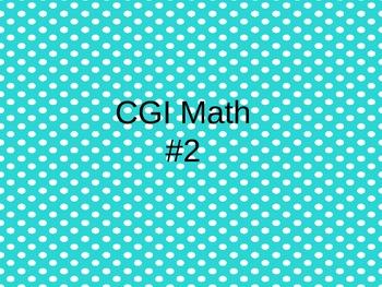 CGI First Grade Word Problems #2