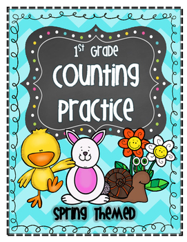 CGI Math: 1st Grade Counting Warm-Ups & Practice Sheets (Spring Themed)