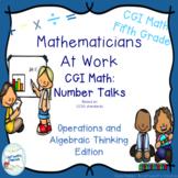 CGI Math Number Talks: Algebra and Algebraic Operations Fifth Grade