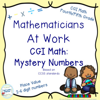 CGI Math Number Talks Mystery Numbers Place Value 2 to 7 digits
