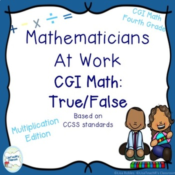 CGI Math Number Talks: True False Multiplication Edition Fourth Grade