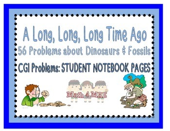 CGI Notebook Pages: Problems about Dinosaurs and Fossils