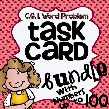 CGI Word Problem Task Card Bundle -  Numbers to 100
