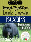 CGI Word Problem Task Cards: Bears (Numbers to 100)
