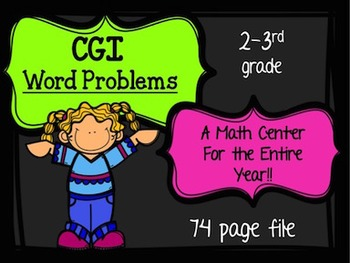 CGI Word Problems: A MATH CENTER for the entire year!!!