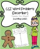 CGI Word Problems (December) Common Core Aligned (includin