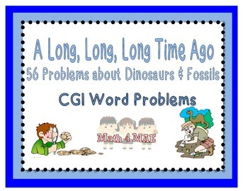 CGI Word Problems about Dinosaurs and Fossils