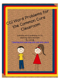 CGI Word Problems for the Common Core Classroom
