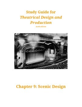 CH 9 Study Guide for  Theatrical Design and Production
