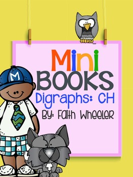 CH Digraphs Phonics Mini Books