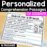 CH Digraphs Reading Passages: PERSONALIZED Comprehension Class Sets