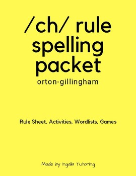 Orton-Gillingham Spelling Rule Activity Packet: CH Rules