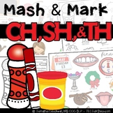 CH, SH, & TH Articulation: Mash & Mark
