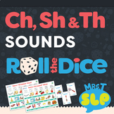 Speech Therapy Roll the Dice Games: CH, SH, TH Sounds