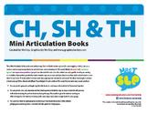 Articulation Mini Books: CH, SH, TH Sounds