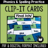 CH, TCH -- Final /ch/ Clip-It Cards for Phonics & Spelling Practice