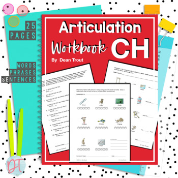 Articulation Workbook for the CH Sound Just Print