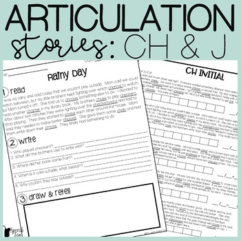 CH and J Articulation Stories