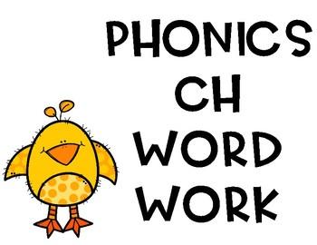 CH phonics word work