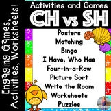 CH vs SH: Games, Activities, Worksheets
