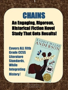 CHAINS:  A Historical Fiction Novel Study on Slavery and The Revolutionary War