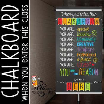 CHALK - Classroom Decor: SMALL BANNER, When You Enter this Classroom - BOLDS