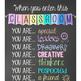 CHALK - Classroom Decor: SMALL BANNER, When you enter this classroom