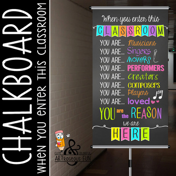 CHALK - Classroom Decor: SMALL BANNER, When you enter this classroom - music