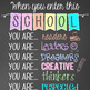 CHALK - Classroom Decor: SMALL BANNER, When You Enter this School