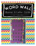 CHALK Word Wall Banner and Letters